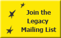 Join the Legacy Mailing List